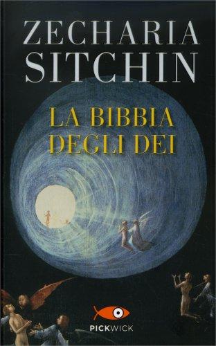 La Bibbia degli Dei - Libro di Zecharia Sitchin
