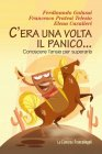 C'era una Volta il Panico (eBook) Ferdinando Galassi, Francesco Pratesi Telesio, Elena Cavalieri