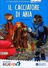 Il Cacciatore di Aria Francesca Capelli