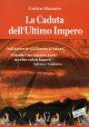 La Caduta dell'Ultimo Impero Cosimo Massaro