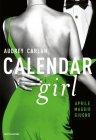 Calendar Girl. Aprile, Maggio, Giugno - Audrey Carlan