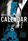 Calendar Girl. Ottobre, Novembre, Dicembre - Audrey Carlan