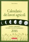 Calendario dei Lavori Agricoli 2016