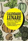 Calendario Lunare per l'Orto e il Giardino - 2003
