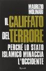 Il Califfato del Terrore - Maurizio Molinari