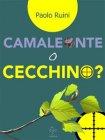 Camaleonte o Cecchino? - eBook Paolo Ruini