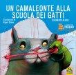 Un Camaleonte alla Scuola dei Gatti Roberto Aliaga