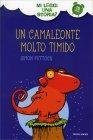 Un Camaleonte Molto Timido - Mi Leggi una Storia? Simon Puttock Martin Chatterton
