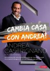Cambia Casa con Andrea! (eBook) Andrea Castrignano, Rosa Tessa