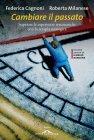 Cambiare il Passato (eBook) Federica Cagnoni, Roberta Milanese