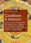 Cambiare il Sistema (eBook) Francesco Gesualdi