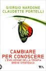 Cambiare per Conoscere Giorgio Nardone Claudette Portelli