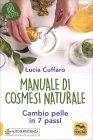 Cambio Pelle in 7 Passi Lucia Cuffaro