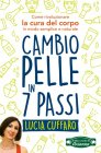 Cambio Pelle in 7 Passi eBook Lucia Cuffaro