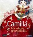 Camilla la Principessa Grassottella - Libro Sonoro e Pop-Up - Nuinui