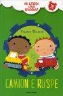 Camion e Ruspe - Mi Leggi una Storia? Valerie Wilding Maria Maddocks
