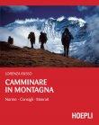 Camminare in Montagna (eBook) Lorenza Russo