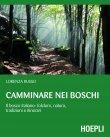 Camminare nei Boschi (eBook) Lorenza Russo