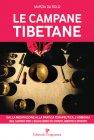 Le Campane Tibetane Marzia Da Rold