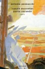 Canale Mussolini. Parte Seconda - Antonio Pennacchi