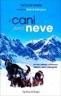 I Cani della Neve Nicolas Vanier