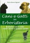 Cani e Gatti in Erboristeria Dario Ettore Aguiari
