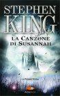 La Canzone di Susannah - La Torre Nera Vol. 6 Stephen King