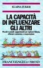 La Capacit� di Influenzare gli Altri
