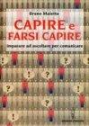 Capire e Farsi Capire