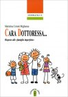 Cara Dottoressa... Mariolina Ceriotti Migliarese