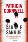 Carne e Sangue - Patricia Cornwell