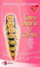 Caro Diario Ti Scrivo.... (eBook) Patrizia Rinaldi e Nadia Terranova