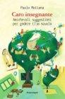 Caro Insegnante (eBook) Paolo Mottana