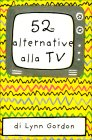 52 Alternative alla Tv Lynn Gordon