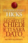 Le Carte di Chiedi e Ti Sarà Dato di Esther e Jerry Hicks