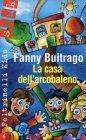La Casa dell'Arcobaleno Fanny Buitrago