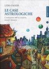 Le Case Astrologiche Lidia Fassio