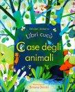 Case degli Animali Simona Dimitri Anna Milbourne