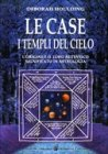 Le Case - I Templi del Cielo