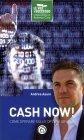 Cash Now! - Libro di Andrea Asuni