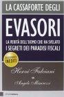 La Cassaforte degli Evasori - Hervé Falciani, Angelo Mincuzzi