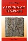 Catechismo Templare Diego Beltrutti