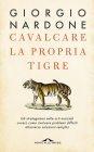 Cavalcare la Propria Tigre (eBook) Giorgio Nardone