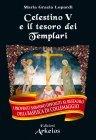 Celestino V e il Tesoro dei Templari (eBook) Maria Grazia Lopardi