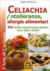 Celiachia - Intolleranze, Allergie Alimentari
