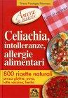 Celiachia, Intolleranze, Allergie Alimentari Teresa Tranfaglia