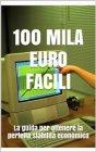 Cento Mila Euro Facili eBook Antony T.Money