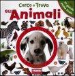 Cerca e Trova gli Animali Dawn Sirett