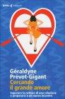 Cercando il Grande Amore Géraldyne Prévot-Gigant