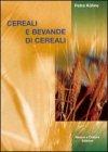 Cereali e Bevande di Cereali